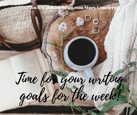 Time for your writing goals for the week!